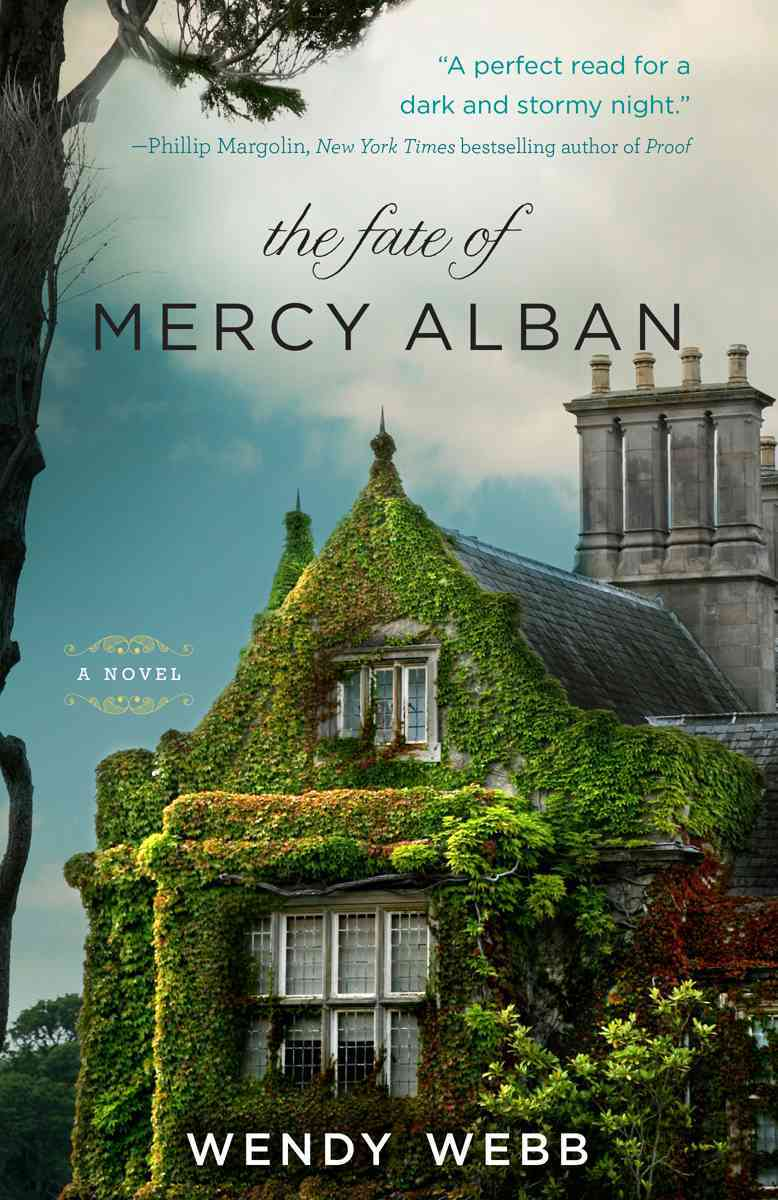 The Fate of Mercy Alban By Webb, Wendy