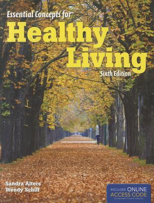 Essential Concepts for Healthy Living By Alters, Sandra/ Schiff, Wendy